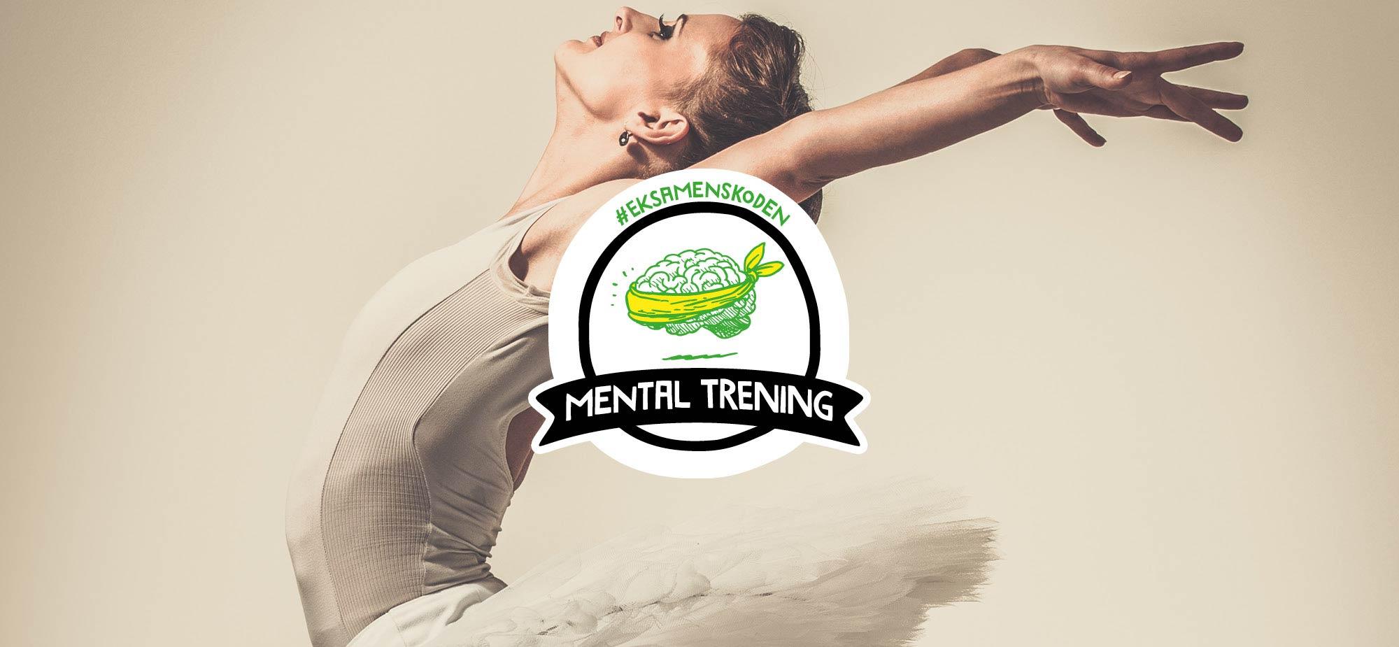 Eksamenskoden fokusområde Mental trening